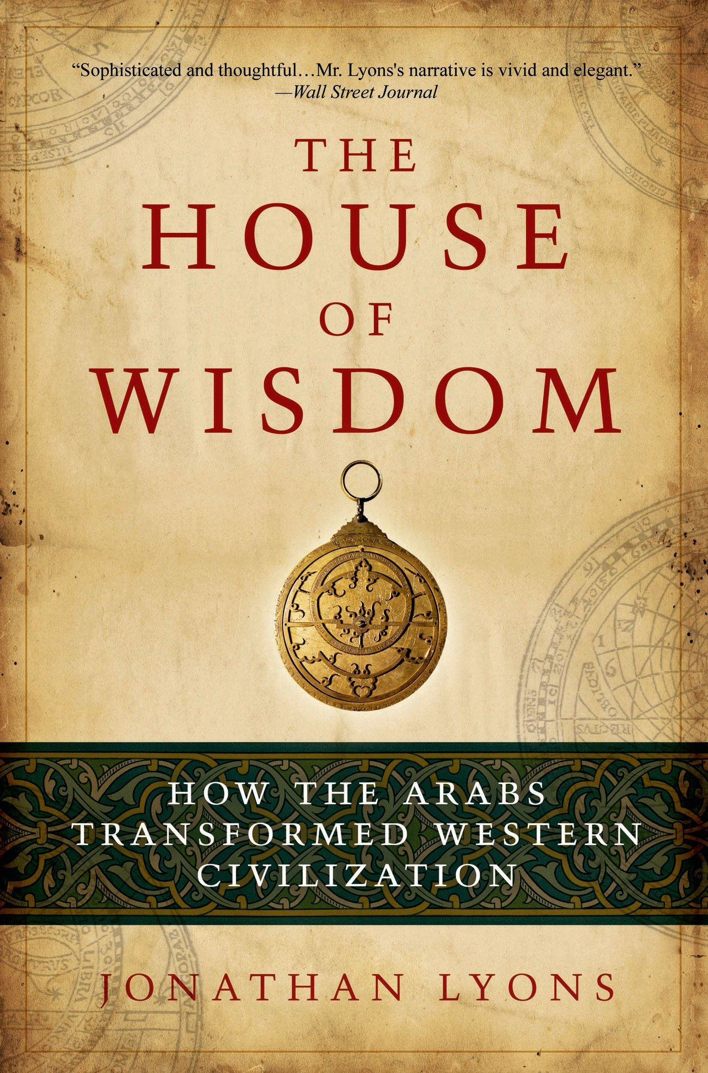 The House of Wisdom: Baghdad's Intellectual Powerhouse ...