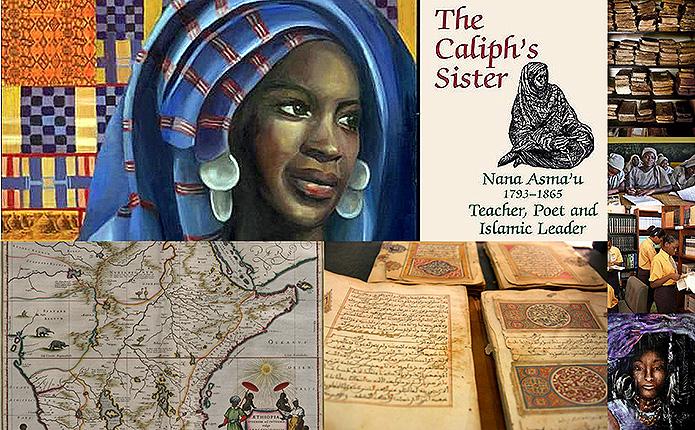 Ode to Nana Asma'u: Voice and Spirit « Muslim Heritage