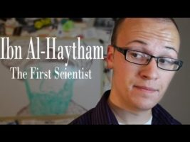 Ibn Al-Haytham: The First Scientist