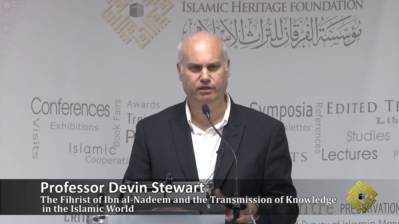 The Fihrist of Ibn al-Nadīm and the Transmission of Knowledge in the Islamic World