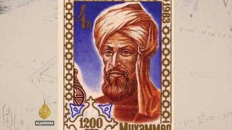 Science in a Golden Age - Al-Khwarizmi: The Father of Algebra