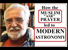 How the Asr Prayer led to Modern Astronomy