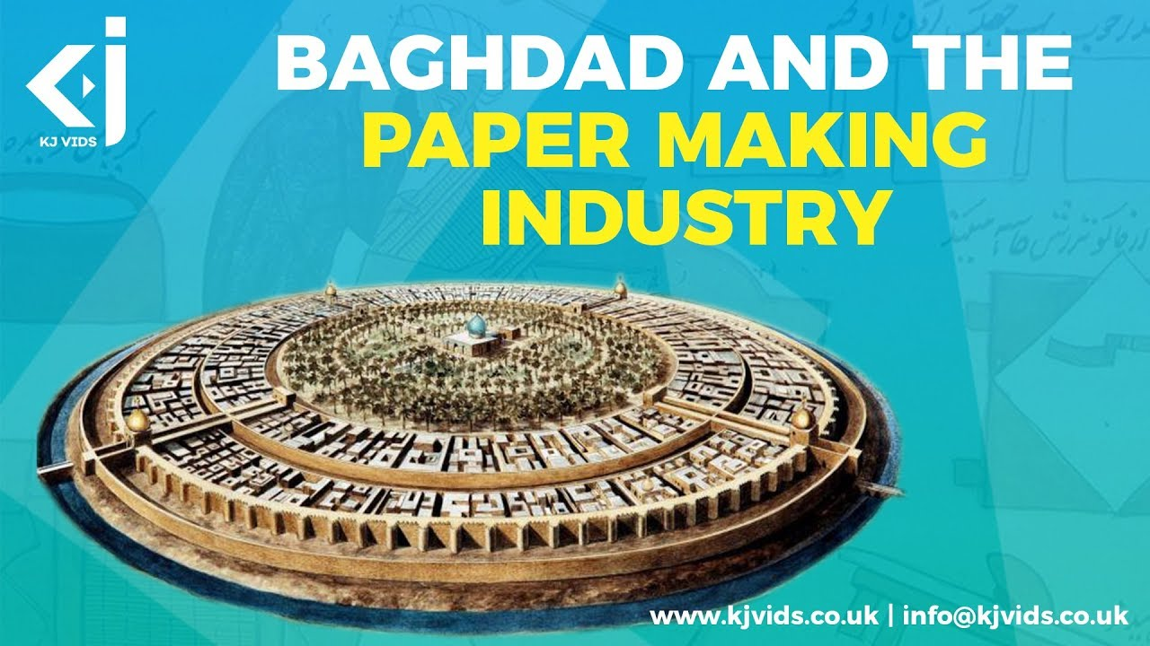 Baghdad and the Paper-Making Industry