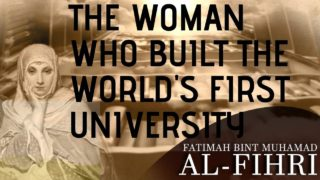 Fatima al Fihri- The woman behind Modern University education