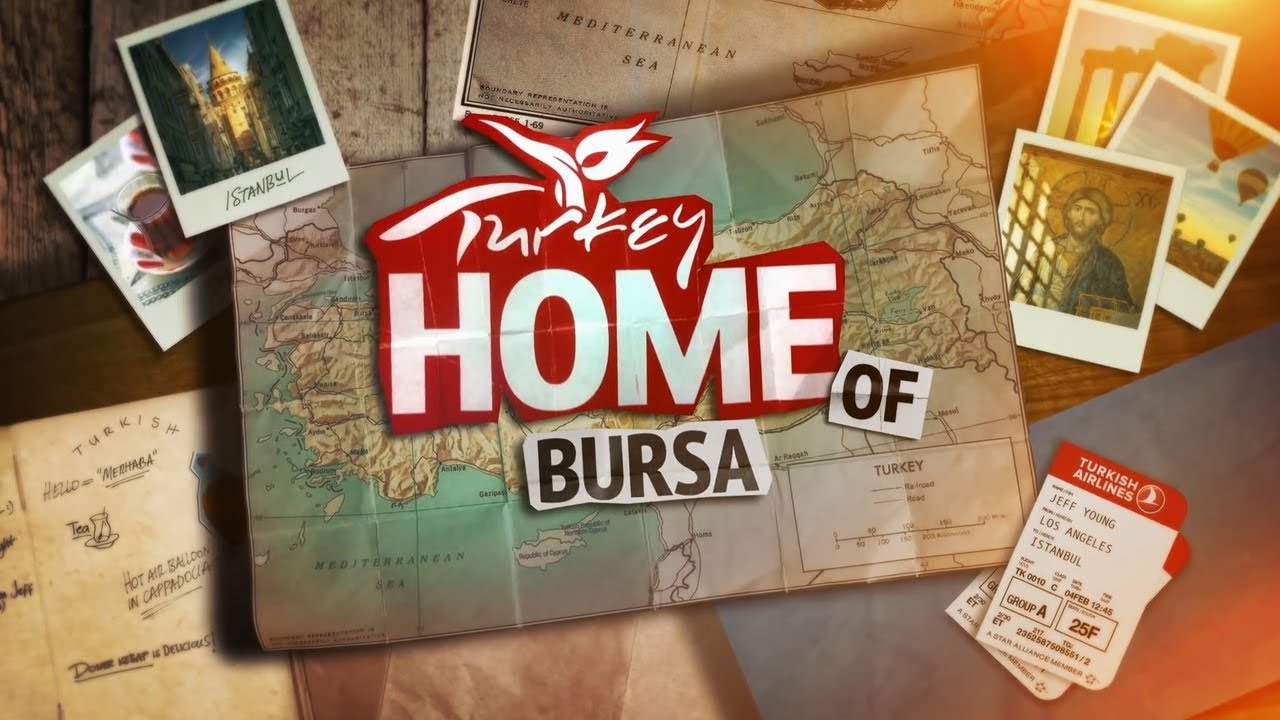 Turkey: Home of BURSA