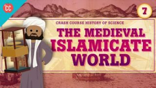 The Medieval Islamicate World: Crash Course History of Science #7